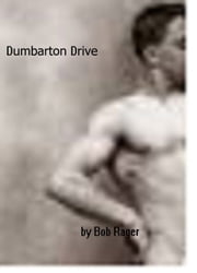 Dumbarton Drive ebook by Bob Rager