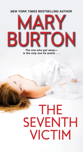 The Seventh Victim ebook by Mary Burton