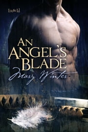 An Angel's Blade ebook by Mary Winter
