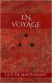 En voyage ebook by Guy de Maupassant