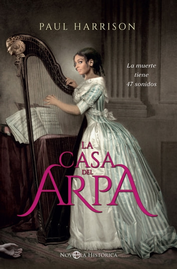 La casa del arpa ebook by Paul Harrison