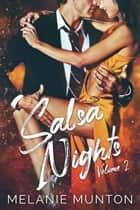 Salsa Nights (Volume 2) ebook by Melanie Munton