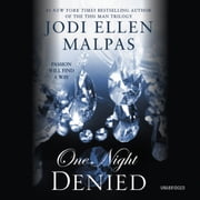One Night: Denied audiobook by Jodi Ellen Malpas