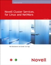 Novell Cluster Services for Linux and NetWare ebook by Rob Bastiaansen,Sander van Vugt