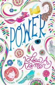 P.O.W.ER ebook by Lisa A. Kramer