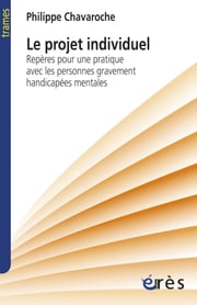 Le projet individuel ebook by Philippe CHAVAROCHE