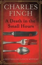 A Death in the Small Hours ekitaplar by Charles Finch