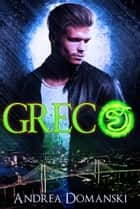 Greco (The Omega Group) (Book 1.5) ebook by