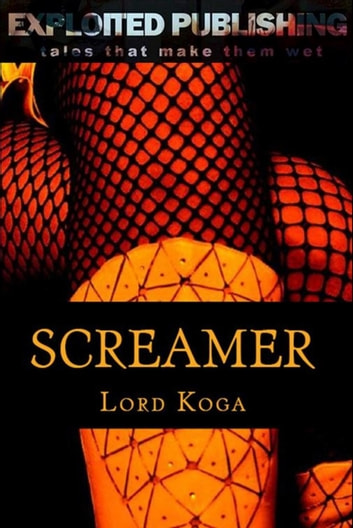 Screamer ebook by Lord Koga