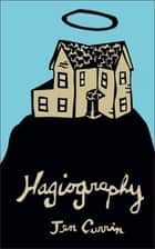 Hagiography ebook by Jen Currin