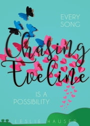 Chasing Eveline ebook by Leslie Hauser