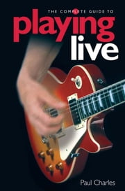 Playing Live ebook by Paul Charles