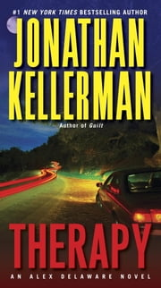Therapy - An Alex Delaware Novel ebook by Jonathan Kellerman