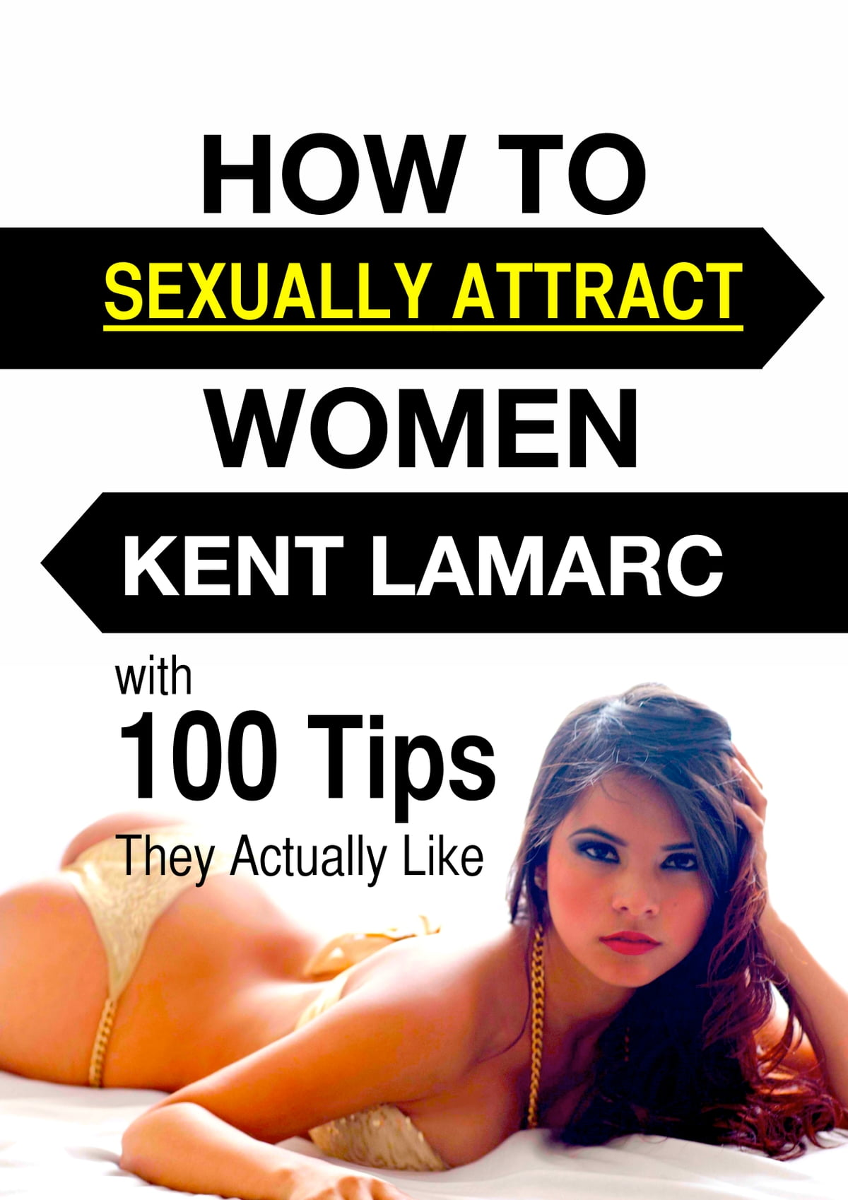 How to sexually attract girls