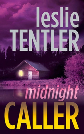 Midnight Caller (Mills & Boon M&B) (The Chasing Evil Trilogy, Book 1) ebook by Leslie Tentler