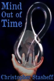 Mind Out of Time ebook by Christopher Stasheff