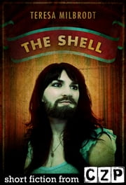 The Shell ebook by Teresa Milbrodt