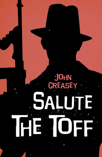 Salute the Toff ebook by John Creasey