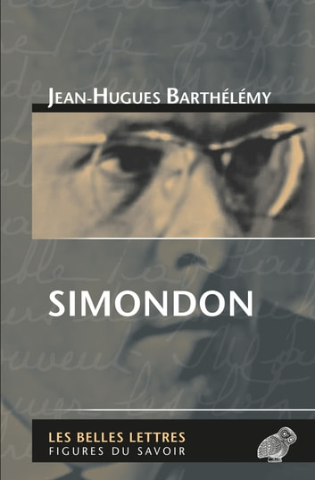 Simondon ebook by Jean-Hugues Barthélémy