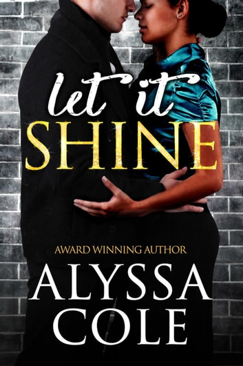 Let It Shine ebook by Alyssa Cole