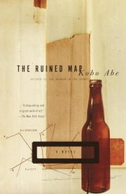 The Ruined Map - A Novel ebook by Kobo Abe