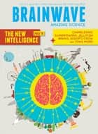 The Brain #11 - Play with Science ebook by Vaious