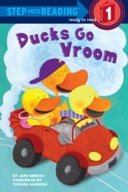 Ducks Go Vroom ebook by Jane Kohuth,Viviana Garofoli