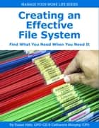 Creating an Effective File System ebook by Catharine Murphy