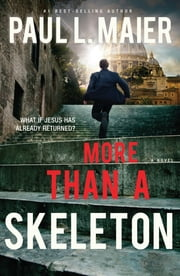More than a Skeleton ebook by Paul L. Maier