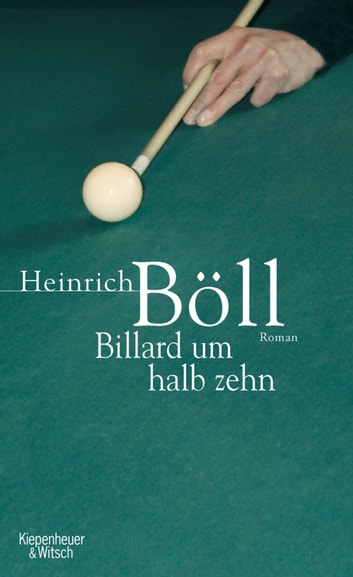 Billard um halb zehn ebook by Heinrich Böll