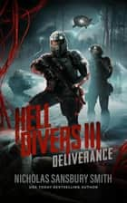 Hell Divers III: Deliverance ebook by Nicholas Sansbury Smith