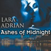 Ashes of Midnight audiobook by Lara Adrian