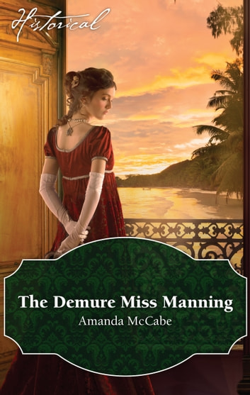 The Demure Miss Manning ebook by Amanda Mccabe