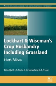 Lockhart & Wiseman's Crop Husbandry Including Grassland ebook by Steve Finch,Alison Samuel,Gerry P. Lane