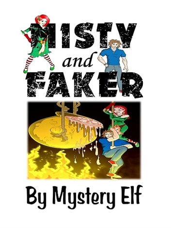 Misty and Faker ebook by Mystery Elf