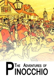The Adventures Of Pinocchio ebook by C Collodi