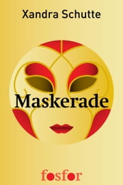 Maskerade ebook by Xandra Schutte
