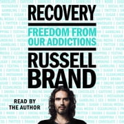 Recovery - Freedom from Our Addictions audiobook by Russell Brand