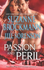 Passion and Peril - Scenes of Passion\Scenes of Peril ebook by Suzanne Brockmann,Jill Sorenson