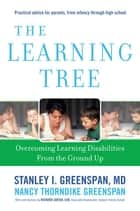 The Learning Tree ebook by Stanley I. Greenspan,Nancy Thorndike Greenspan