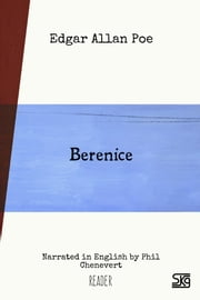Berenice (with audio) - Read-aloud eBook with English audio narration for language learning ebook by Edgar Allan Poe