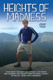 Heights of Madness ebook by Jonny Muir
