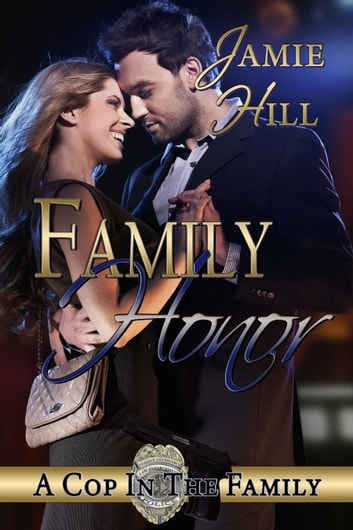 Family Honor ebook by Jamie Hill