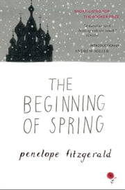 The Beginning of Spring ebook by Andrew Miller, Penelope Fitzgerald