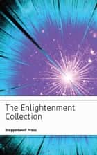 The Enlightenment Collection ebook by Baruch Spinoza, John Locke, Friedrich Engels,...