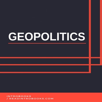 Geopolitics audiobook by Introbooks Team