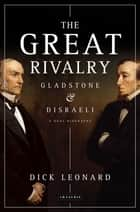Great Rivalry, The ebook by Dick Leonard