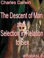 The Descent of Man and Selection in Relation to Sex 電子書 by Charles Darwin