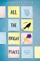 All the Bright Places e-kirjat by Jennifer Niven