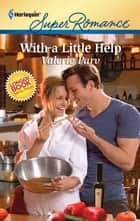 With a Little Help ebook by Valerie Parv